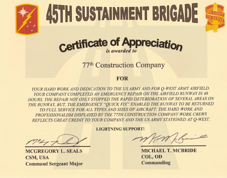 Amazing Certificate Of Appreciation Is Awarded To 77th Construction Company For  Your Hard Work And Dedication To The Us Army And Fob Q West Army Airfield.
